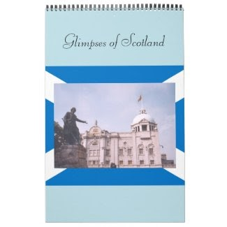 "Calendar ""Glimpses of Scotland"" at Zazzle.com/lizardmarsh"