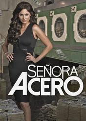 Señora Acero | filmes-netflix.blogspot.com