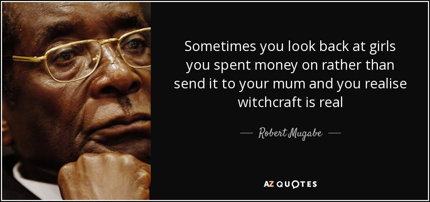 the funniest Robert Mugabe quotes online