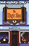 The Magic Shop, edited by Denise Little