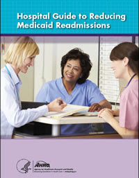 Cover of the Hospital Guide to Reducing Medicaid Readmissions.