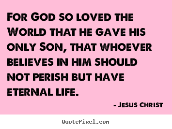 Picture Quotes From Jesus Christ Quotepixel
