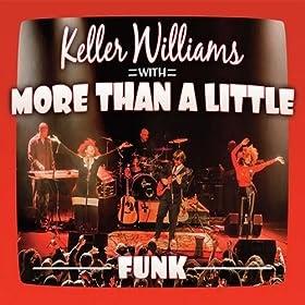 Folkie Keller Williams brings out the funk