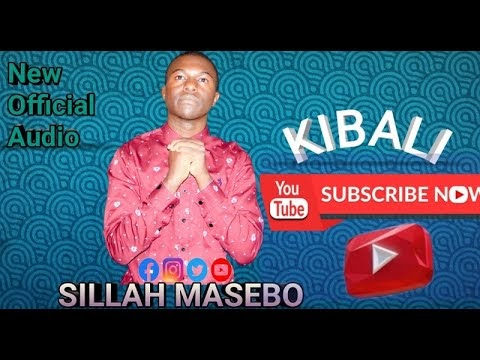 DOWNLOAD AUDIO : Sillah masebo - Kibari