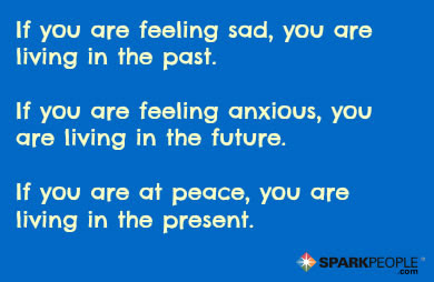 If You Are Depressed You Are Living In The Past If You Are