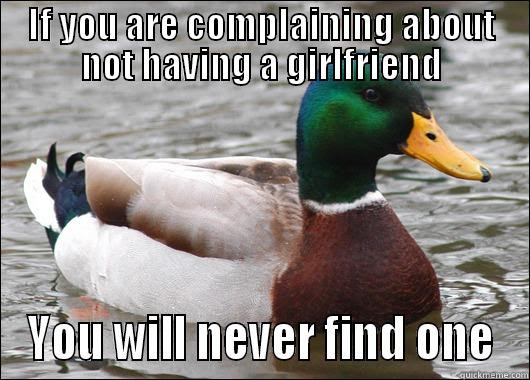 If You Are Complaining About Not Having A Girlfriend Quickmeme