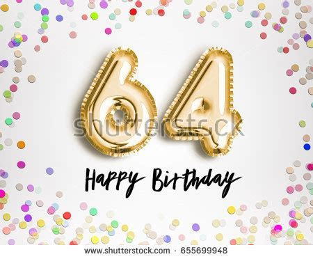 64 Birthday Stock Images, Royalty Free Images & Vectors