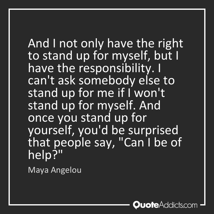 Quotes About Not Standing Up 50 Quotes