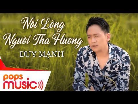 Nỗi Lòng Người Tha Hương  - Duy Mạnh [Official]