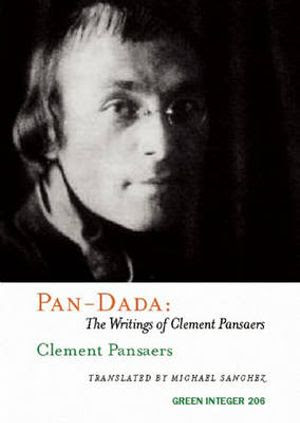 Pan-Dada : The Writings of Clement Pansaers - Clement Pansaers