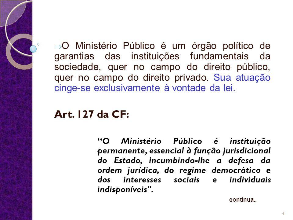 Resultado de imagem para Ministério Público atuação artigo 127