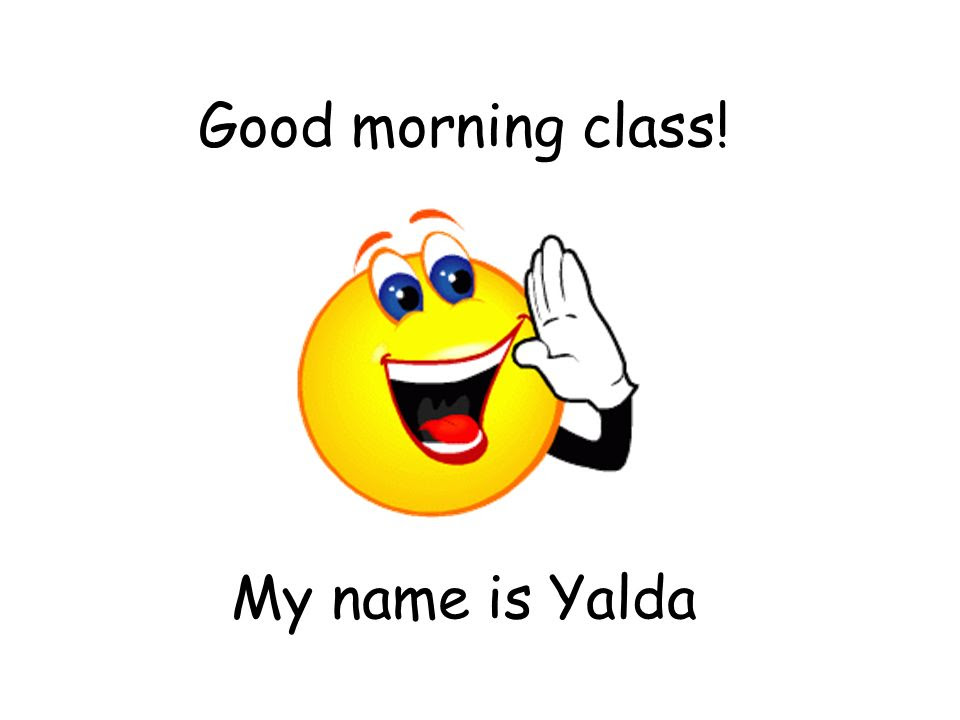 Good Morning Class My Name Is Yalda Ppt Video Online Download