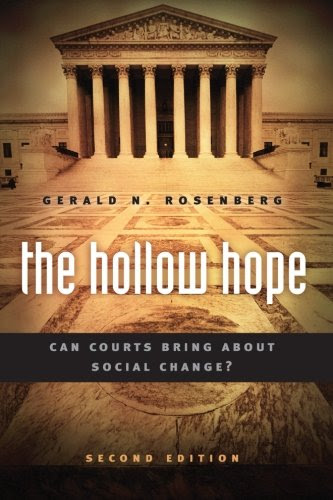 The Hollow Hope Can Courts Bring About Social Change Second Edition American Politics And Political Economy