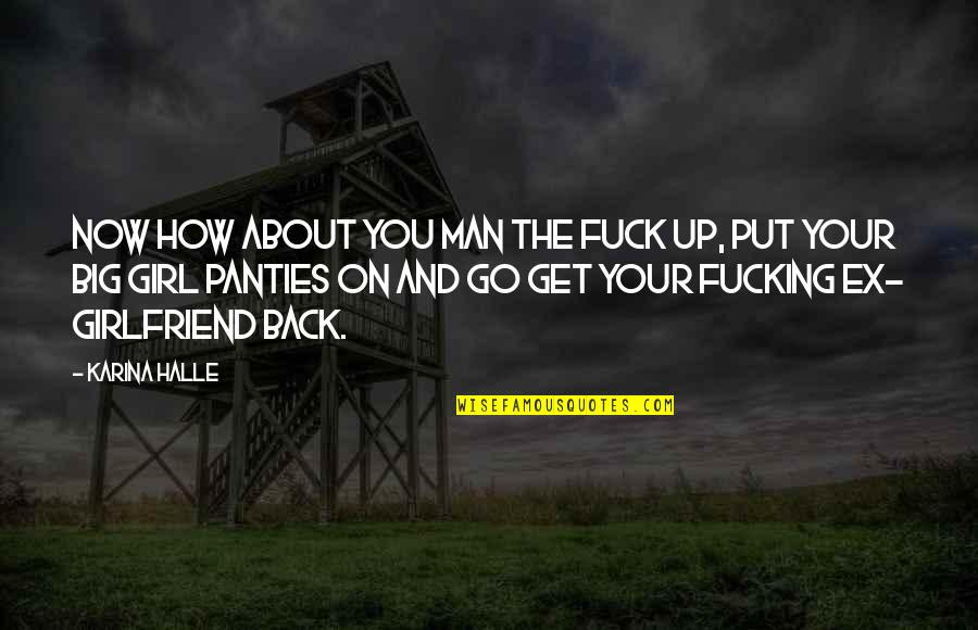 How To Get Your Ex Girlfriend Back Quotes Top 10 Famous Quotes