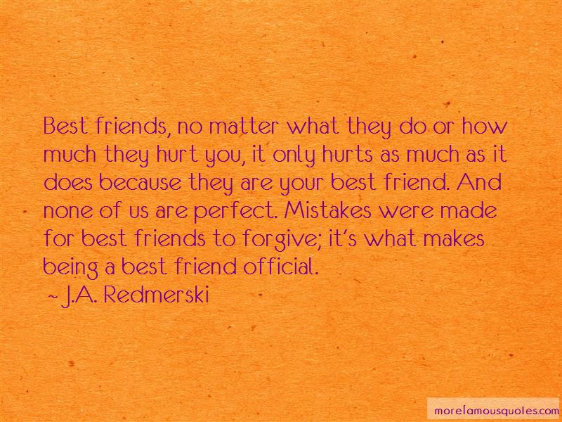Your Best Friend Hurt You Quotes