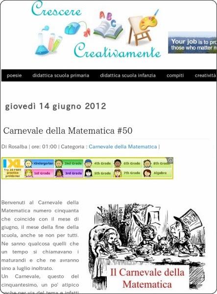 http://www.crescerecreativamente.org/2012/06/carnevale-della-matematica-50.html