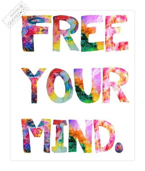 Free Your Mind Happiness Quote Quotezco