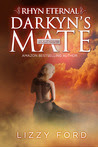 Darkyn's Mate (#3, Rhyn Eternal Series)