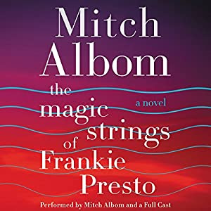 The Magic Strings of Frankie Presto Audiobook