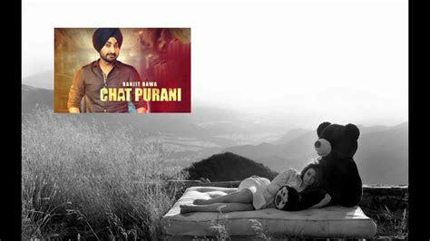 chat puranifull song ranjit bawa jassi  youtube