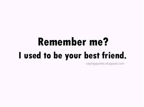 Used To Be My Best Friend Quotes