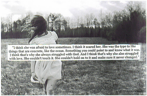 Quotes About Being Scared To Love 39 Quotes