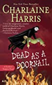 Dead as a Doornail (Sookie Stackhouse, #5)