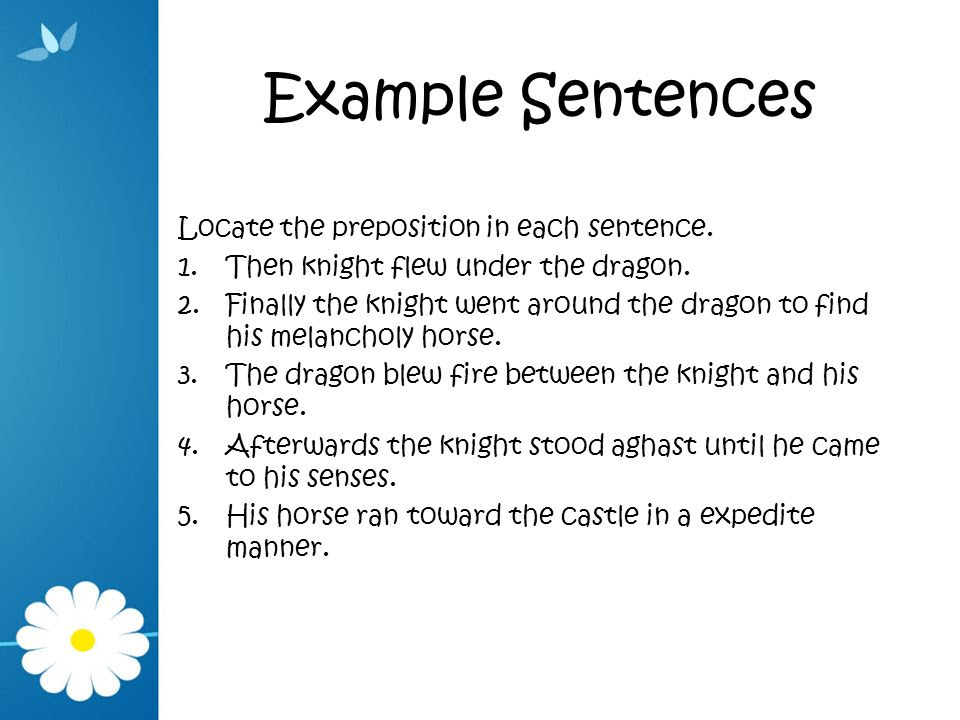 Example+Sentences+Locate+the+preposition+in+each+sentence