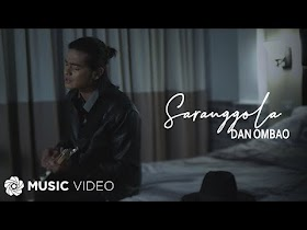 Saranggola by Dan Ombao [Music Video]