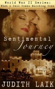 Sentimental Journey (World War II series: When a Hero Comes Marching Home) - Judith Laik