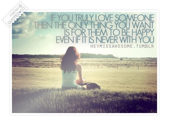 If You Truly Love Someone Love Quote Quotezco