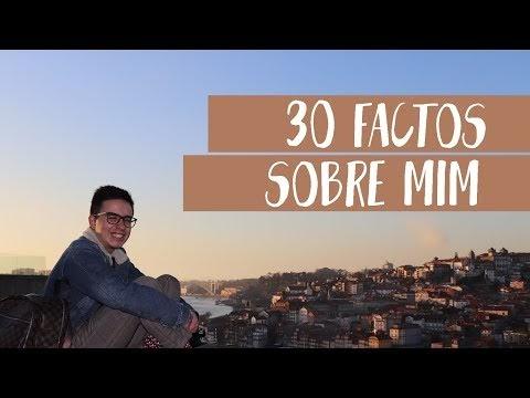 "My New Video | "" 30 Factos Sobre Mim """