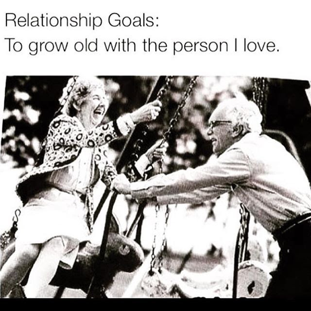 Relationship Goal To Grow Old With The Person I Love Pictures
