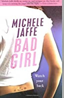 Bad Girl by Michele Jaffe