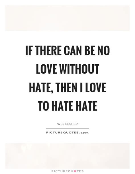 Shakespeare Quotes Love Hate