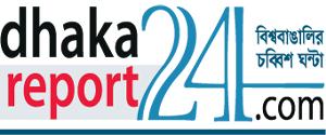 Dhakareport24news