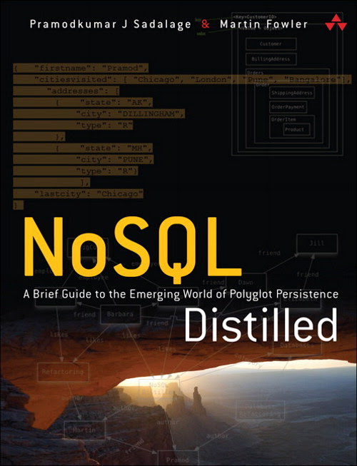 NoSQL Distilled