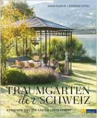 Fasolin Traumgärten der Schweiz