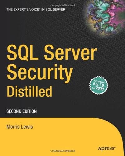 [PDF] SQL Server Security Distilled, 2nd Edition Free Download