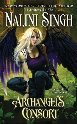 Archangel's Consort  (Guild Hunter, #3)
