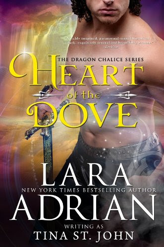 Heart of the Dove (Dragon Chalice) by Lara Adrian