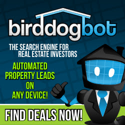 Bird Dog Bot search engine for real estate investors