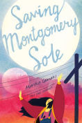 Title: Saving Montgomery Sole, Author: Mariko Tamaki