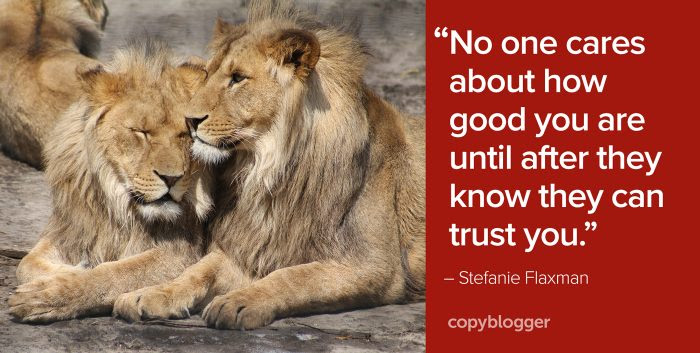 """""""No one cares about how good you are until after they know they can trust you."""" – Stefanie Flaxman"""