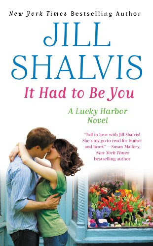 It Had to Be You (Lucky Harbor) by Jill Shalvis