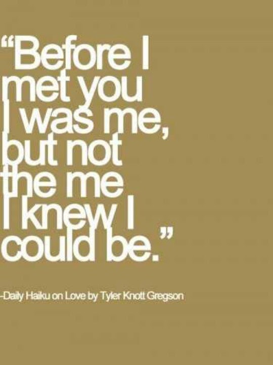 Quotes About Before I Met You 39 Quotes