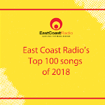 Poll: Vote For Your Favourite Song In East Coast Radio's Top 100 - East Coast Radio
