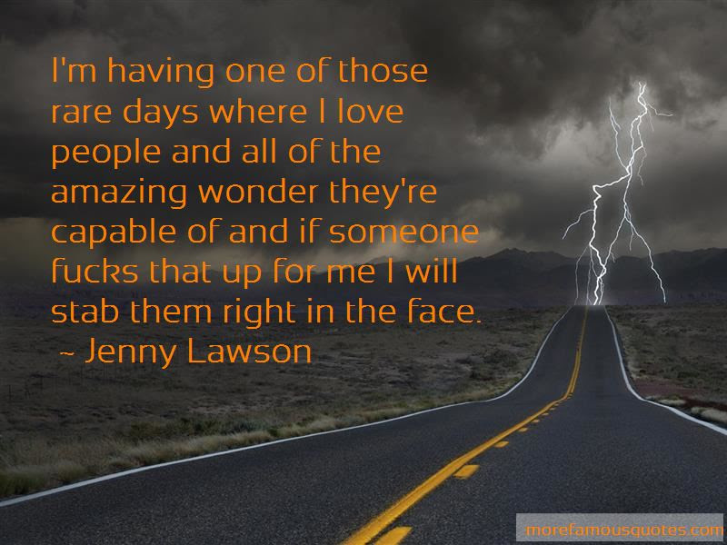 Having One Of Them Days Quotes Top 11 Quotes About Having One Of