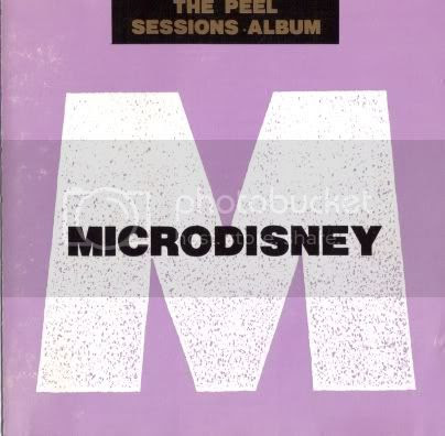 Microdisney - The Peel Sessions