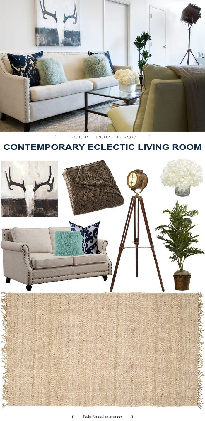 Contemporary Eclectic Living Room  Look for Less  Fab Fatale